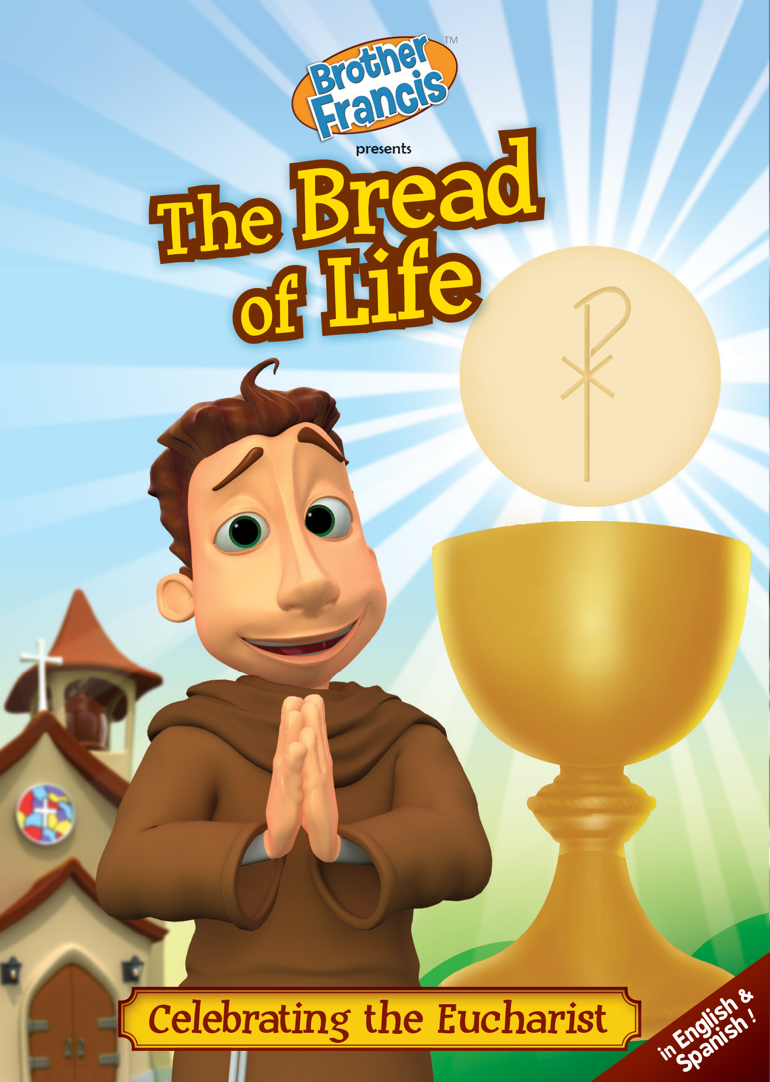 Brother Francis Episode 2: The Bread of Life