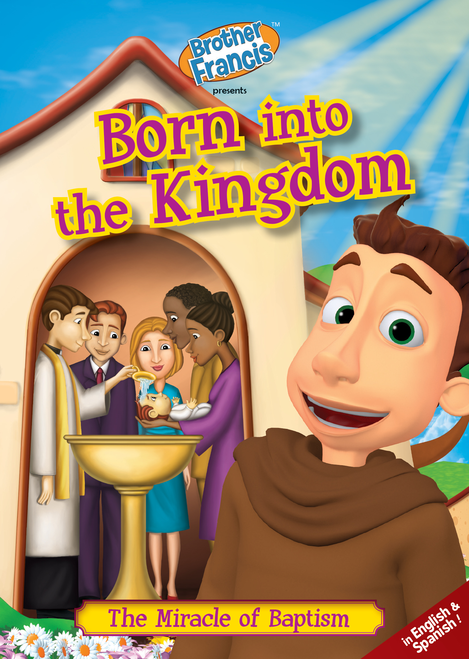 Brother Francis Episode 5: Born Into the Kingdom
