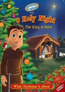 BF07-o-holy-night-the-king-is-born-catholic-christmas-brother-francis-episode-7