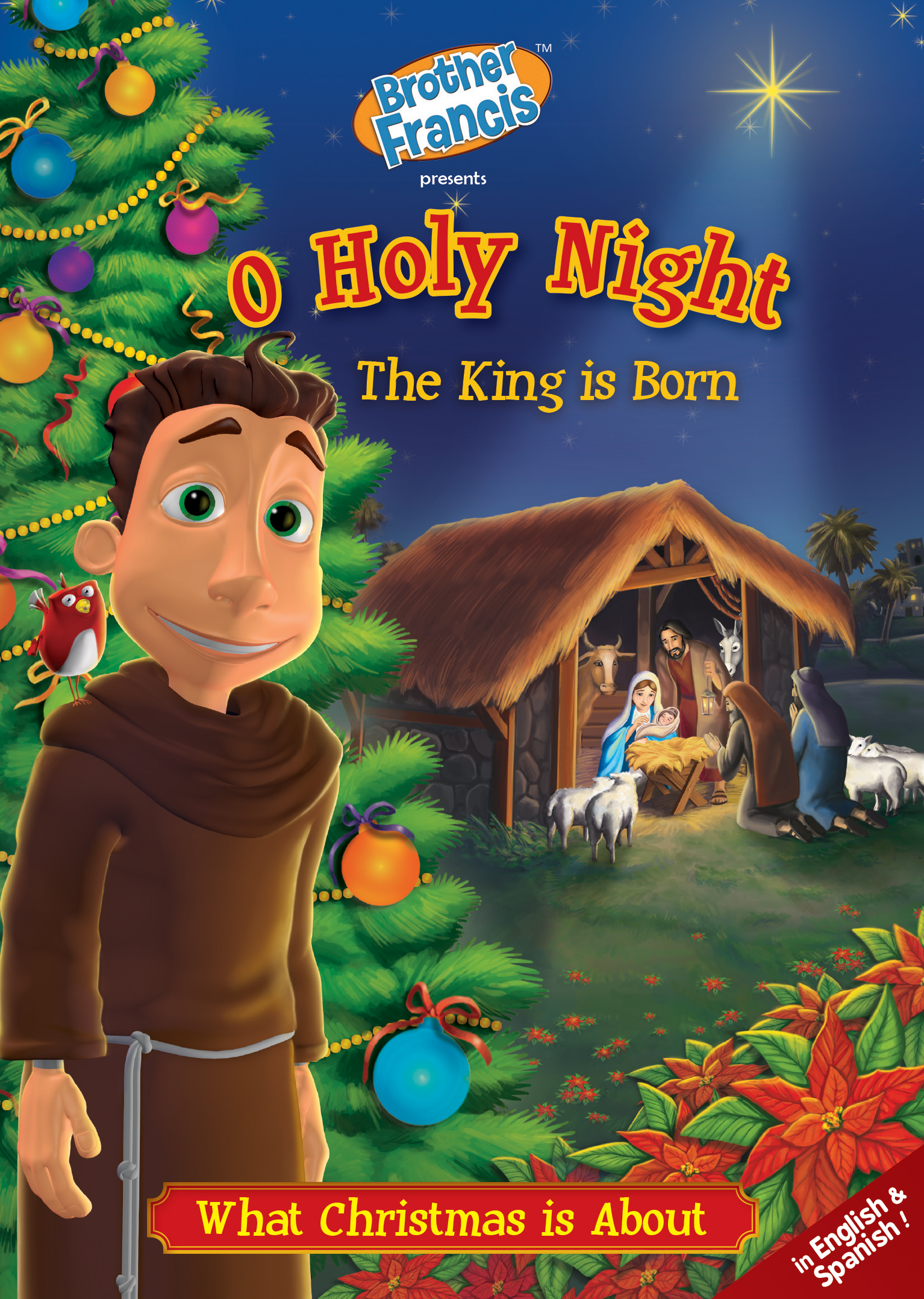 Brother Francis Episode 7: O Holy Night The King is Born