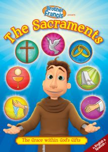 BF12-the-sacraments-seven-catholic-sacraments-brother-francis-episode