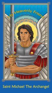 My Heavenly Friend - Saint Michael The Archangel