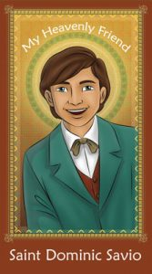 My Heavenly Friend - St. Dominic Savio