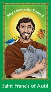My Heavenly Friend - St. Francis of Assisi