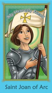 My Heavenly Friend - St. Joan of Arc
