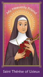 My Heavenly Friend - St. Therese of Lisieux
