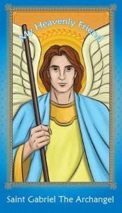 My Heavenly Friends - St. Gabriel The Archangel