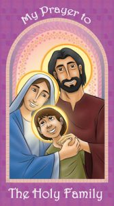 My Prayer to the Holy Family