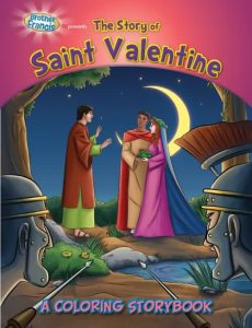 The Story of Saint Valentine - A Coloring Storybook