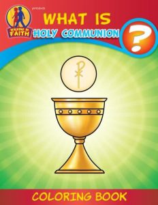 WIF-COMM-what-is-holy-communion-coloring-book-for-catholic-kids_740x