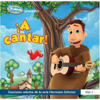 A Cantar: Canciones selectas de la serie Hermano Zeferino