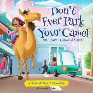 dont-ever-park-your-camel-on-a-busy-crowded-street